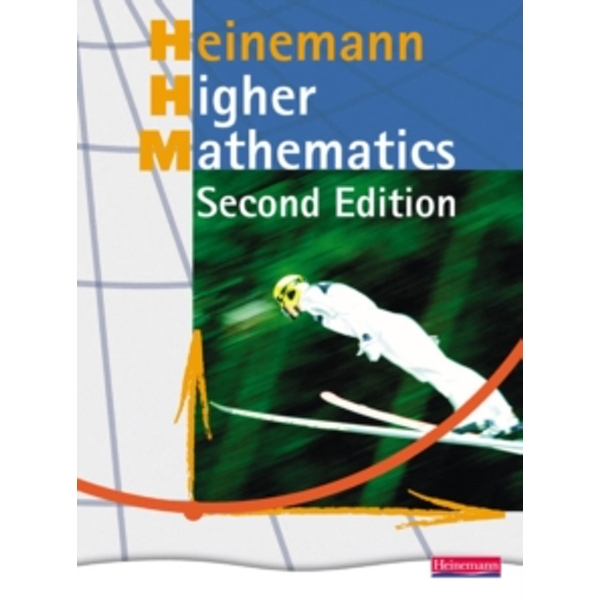 Heinemann Higher Mathematics Student Book - by Pearson Education Limited (Paperback, 2008)