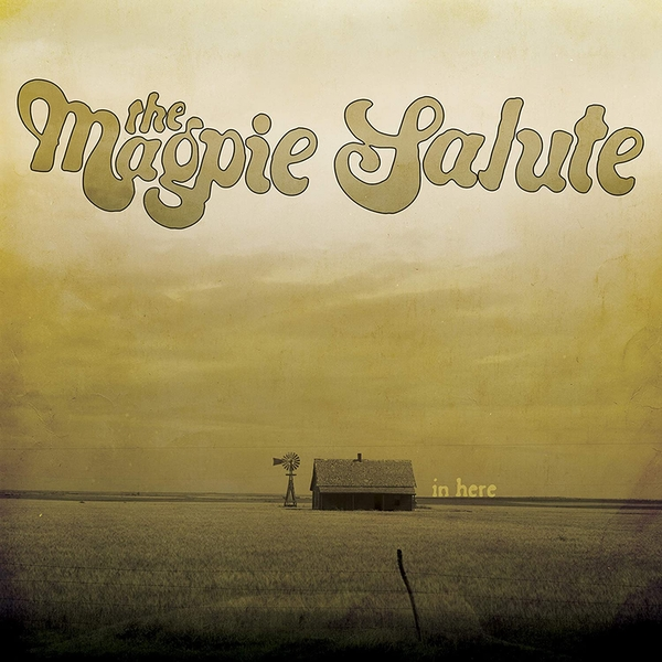 The Magpie Salute - In Here Vinyl