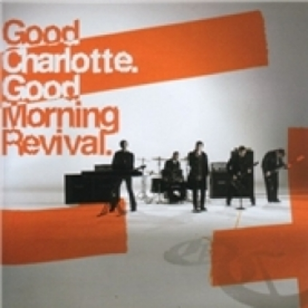 Good Charlotte Good Morning Revival CD