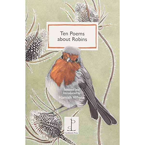 Ten Poems about Robins Ten Poems for Dark Winter Nights 2018 Paperback / softback