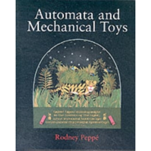 Automata and Mechanical Toys by Rodney Peppe (Hardback, 2002)