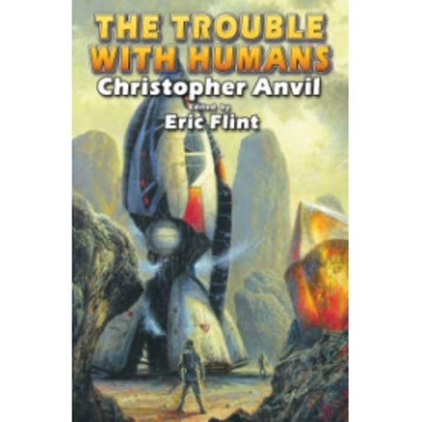 The Trouble with Humans by Christopher Anvil (Book, 2009)