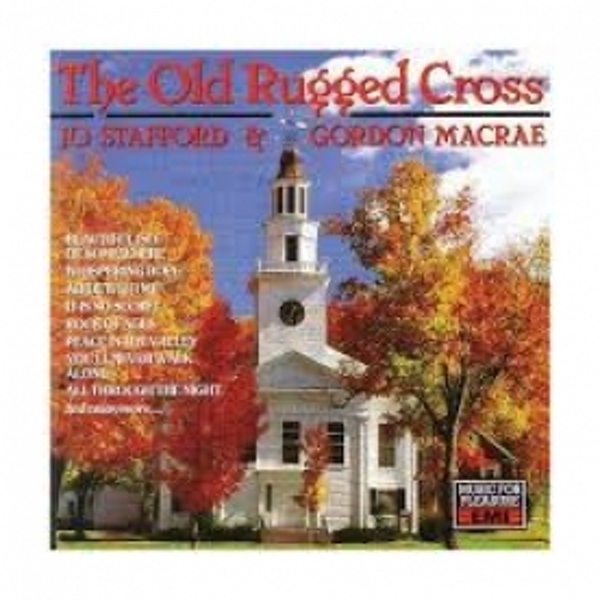 Jo Stafford And Gordon MacRae - The Old Rugged Cross CD