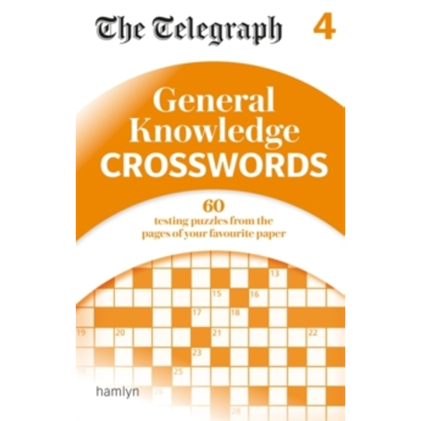 The Telegraph: General Knowledge Crosswords 4 by The Telegraph Media Group (Paperback, 2017)
