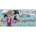 Trespassers Will Be Composted Smiley Sign Pack Of 12