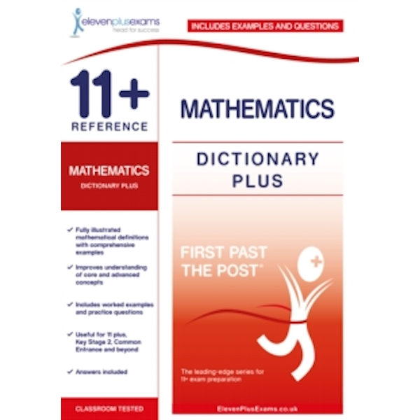 11+ Reference Mathematics Dictionary Plus