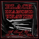Black Diamond Heavies - A Touch of Some One Else