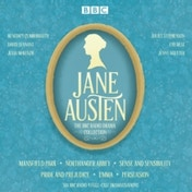 The Jane Austen BBC Radio Drama Collection : Six BBC Radio full-cast dramatisations