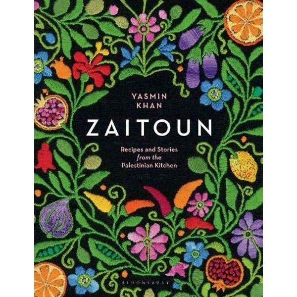 Zaitoun Recipes and Stories From The Palestinian Kitchen by Yasmin Khan (Hardcover, 2018)