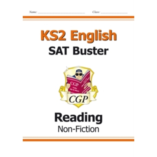 New KS2 English Reading SAT Buster: Non-Fiction (for tests in 2018 and beyond)