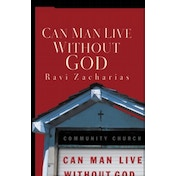 Can Man Live Without God by Ravi Zacharias (Paperback, 2004)