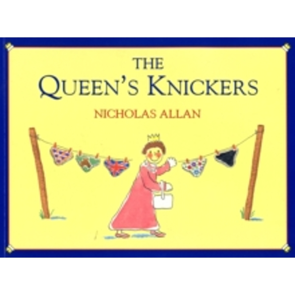 The Queen's Knickers by Nicholas Allan (Paperback, 2000)