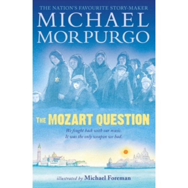 The Mozart Question by Michael Morpurgo (Paperback, 2015)