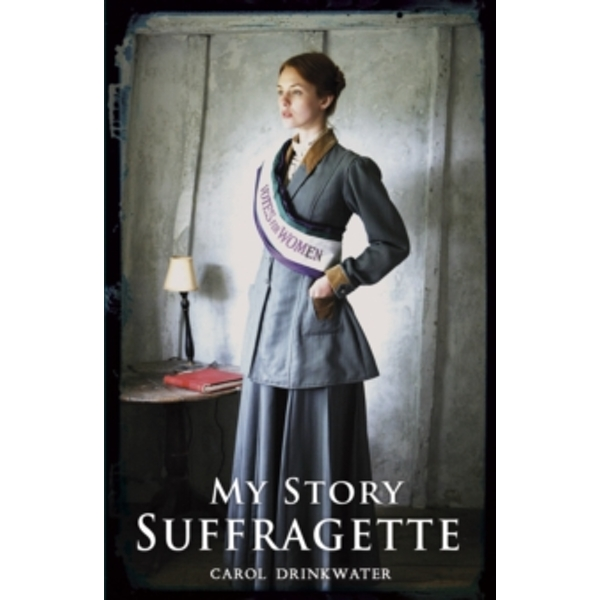 Image of Suffragette by Carol Drinkwater (Paperback, 2015)