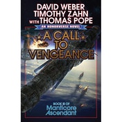 Manticore Ascendant: Book 3: A Call To Vengeance Hardcover