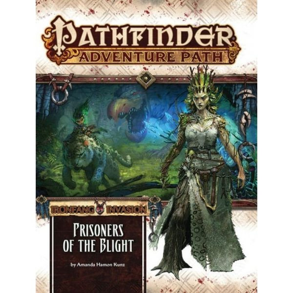Pathfinder Adventure Path #119: Prisoners of the Blight (Ironfang Invasion 5 of 6)