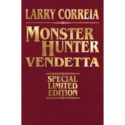Monster Hunter Vendetta Signed Leatherbound Edition Hardcover