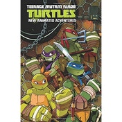 Teenage Mutant Ninja Turtles: New Animated Adventures Omnibus, Volume 1