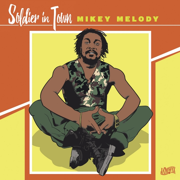 Mikey Melody - Soldier In Town Vinyl