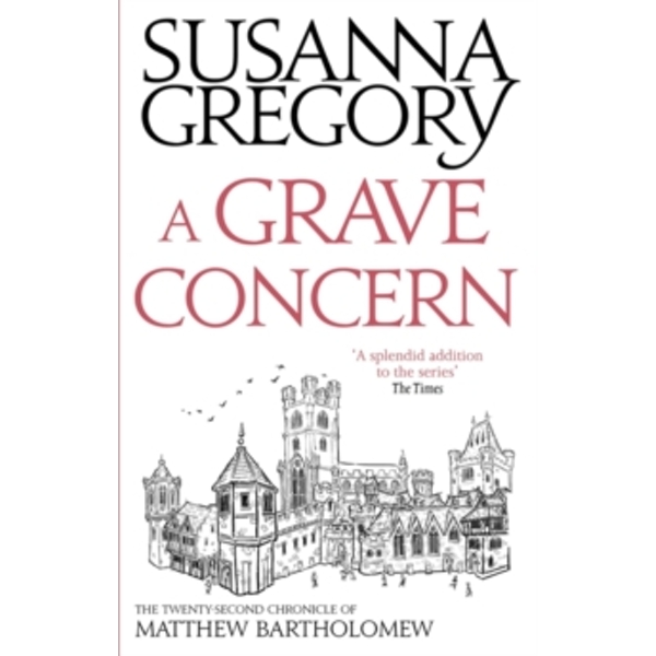 A Grave Concern : The Twenty Second Chronicle of Matthew Bartholomew