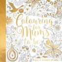 Colouring for Mums-to-be