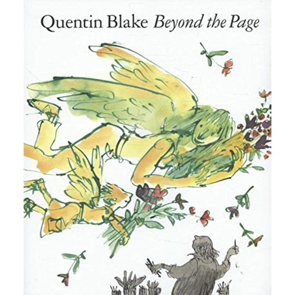 Beyond the Page by Quentin Blake (Paperback, 2013)