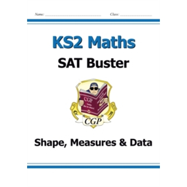 KS2 Maths SAT Buster: Geometry, Measures & Statistics (for tests in 2018 and beyond) by CGP Books (Paperback, 2013)