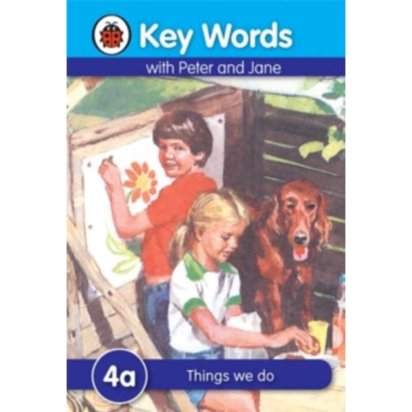 Key Words: 4a Things we do