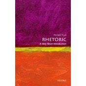 Rhetoric: A Very Short Introduction by Richard Toye (Paperback, 2013)