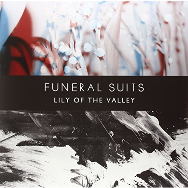 Funeral Suits - Lily Of The Valley Vinyl