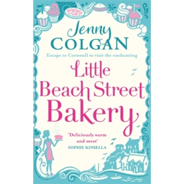Little Beach Street Bakery by Jenny Colgan (Paperback, 2014)