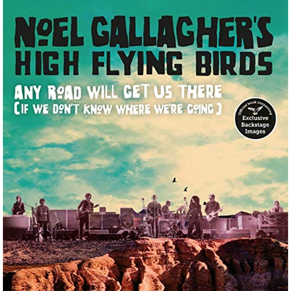Any Road Will Get Us There (If We Don't Know Where We're Going)  Hardback 2018
