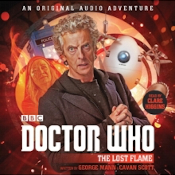 Doctor Who: The Lost Flame : 12th Doctor Audio Original