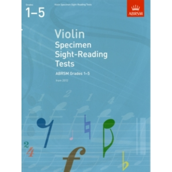 Violin Specimen Sight-Reading Tests, ABRSM Grades 1-5 : From 2012