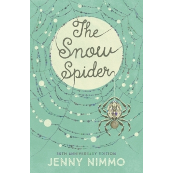 The Snow Spider by Jenny Nimmo (Paperback, 2016)