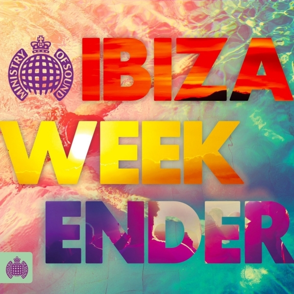 Various Artists - Ministry Of Sound - Ibiza Weekender CD