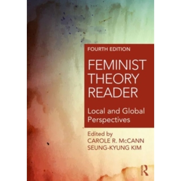 Feminist Theory Reader : Local and Global Perspectives