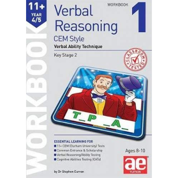 11+ Verbal Reasoning Year 4/5 CEM Style Workbook 1 Verbal Ability Technique Paperback / softback 2019