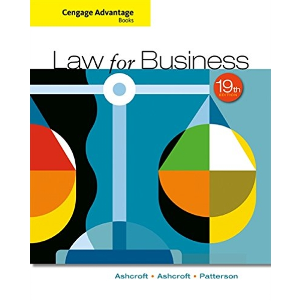 Cengage Advantage Books: Law for Business by John D. Ashcroft, Katherine Ashcroft, Martha Patterson (Paperback, 2015)