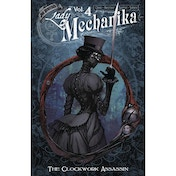 Lady Mechanika: Volume 4: Clockwork Assassin