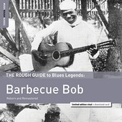 Barbecue Bob - The Rough Guide to Blues Legends: Barbecue Bob Vinyl
