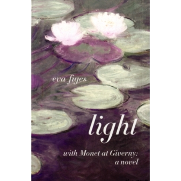 Light : A Day in Monet's Garden