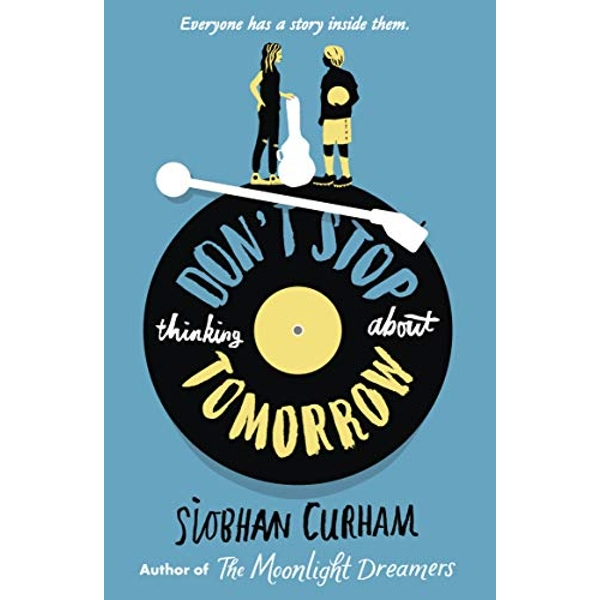 Don't Stop Thinking About Tomorrow  Paperback / softback 2018