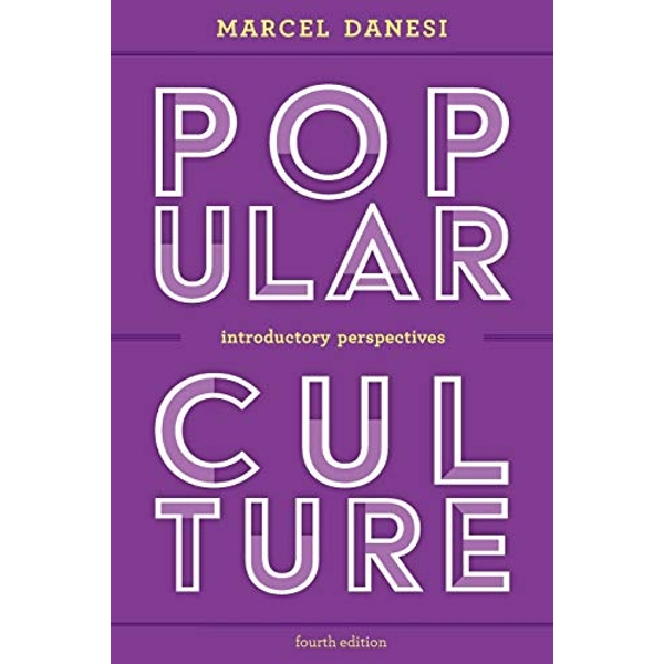 Popular Culture Introductory Perspectives Paperback / softback 2018
