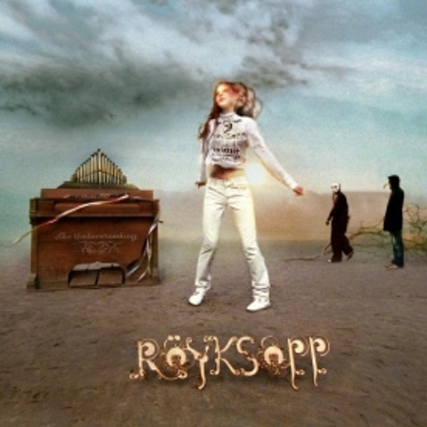 Royksopp - The Understanding CD