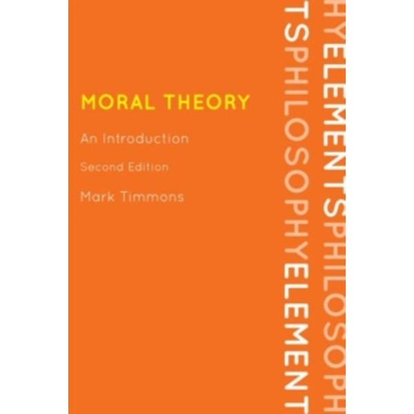 Moral Theory : An Introduction