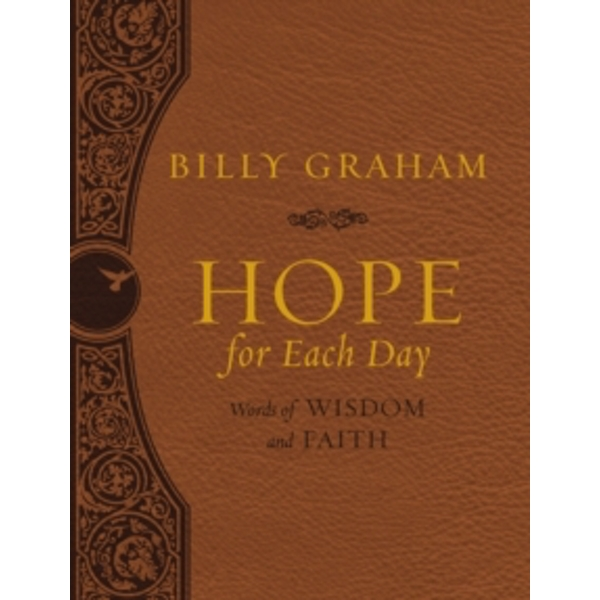 Hope for Each Day Large Deluxe : Words of Wisdom and Faith