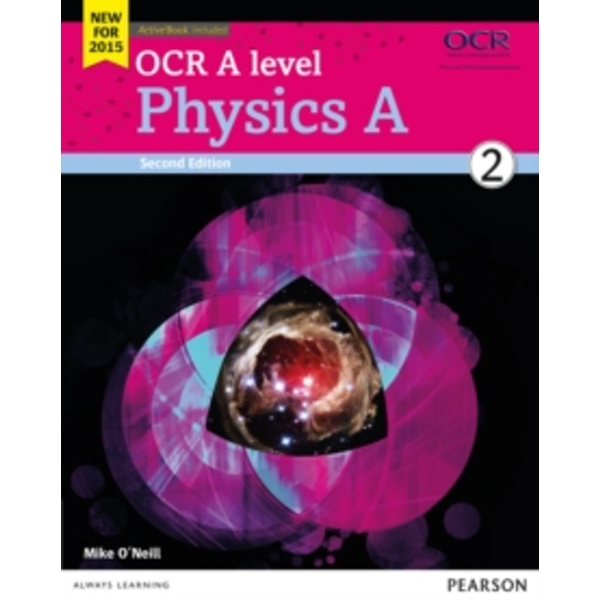 OCR A level Physics A Student Book 2 + ActiveBook