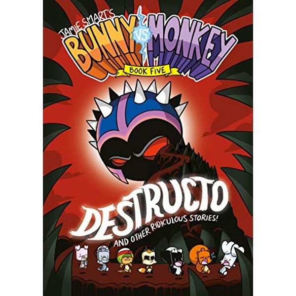 Bunny vs Monkey 5: Destructo Abridged Edition for Younger Readers 2018 Paperback / softback
