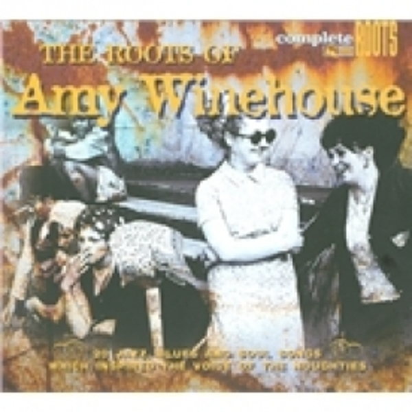 The Roots Of Amy Winehouse CD